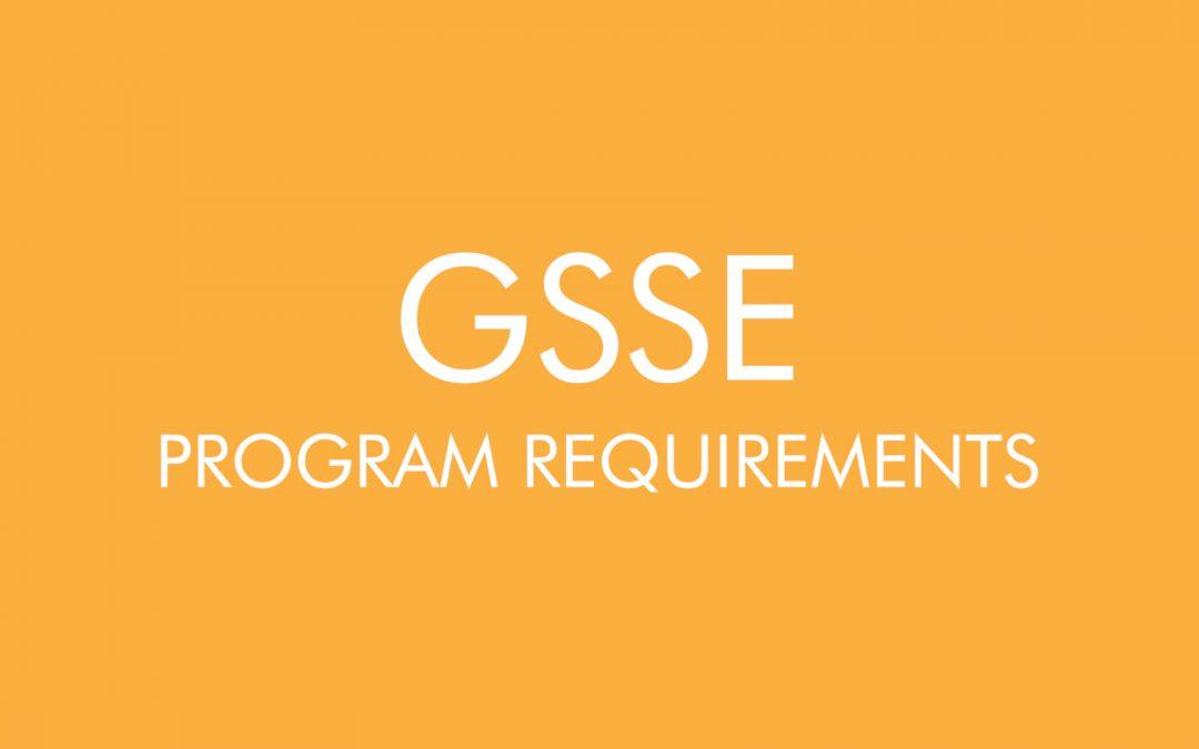 GSSE Program Requirements